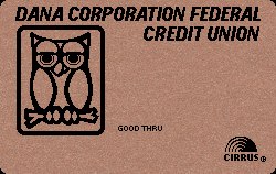 The Dana Corporation Federal Credit Union - Fort Wayne, IN