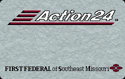 First Federal Savings of Southeast Missouri - Cape Girardeau, MO